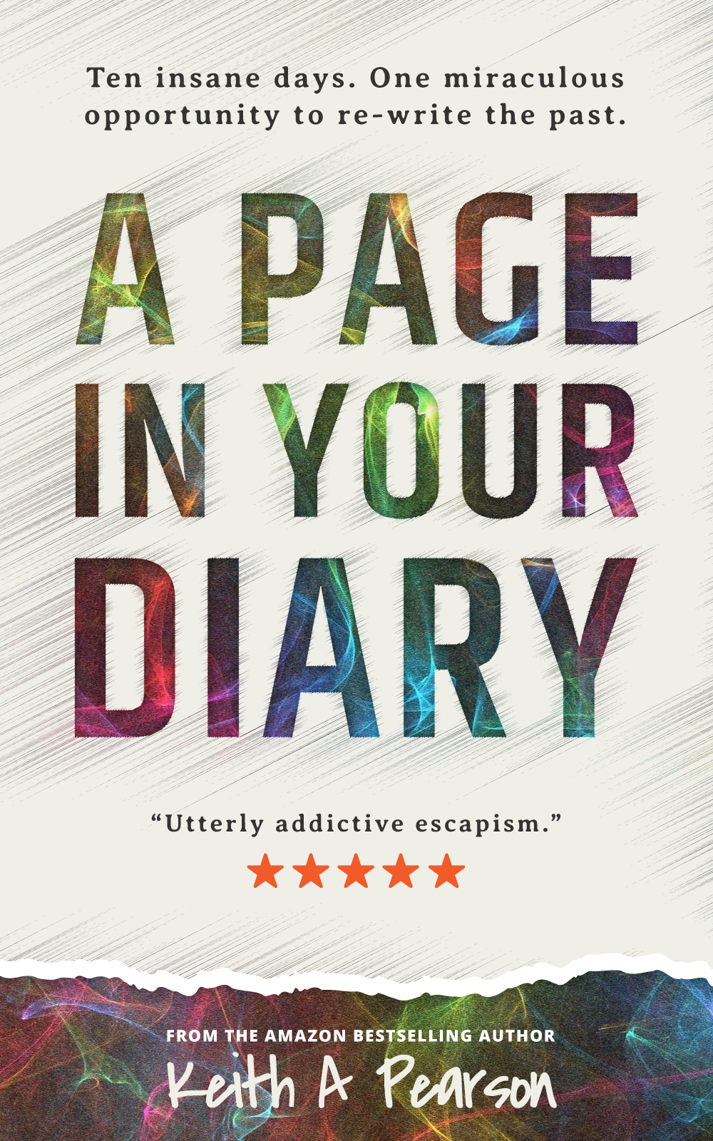 'A Page in Your Diary' Novel | Author Keith A Pearson
