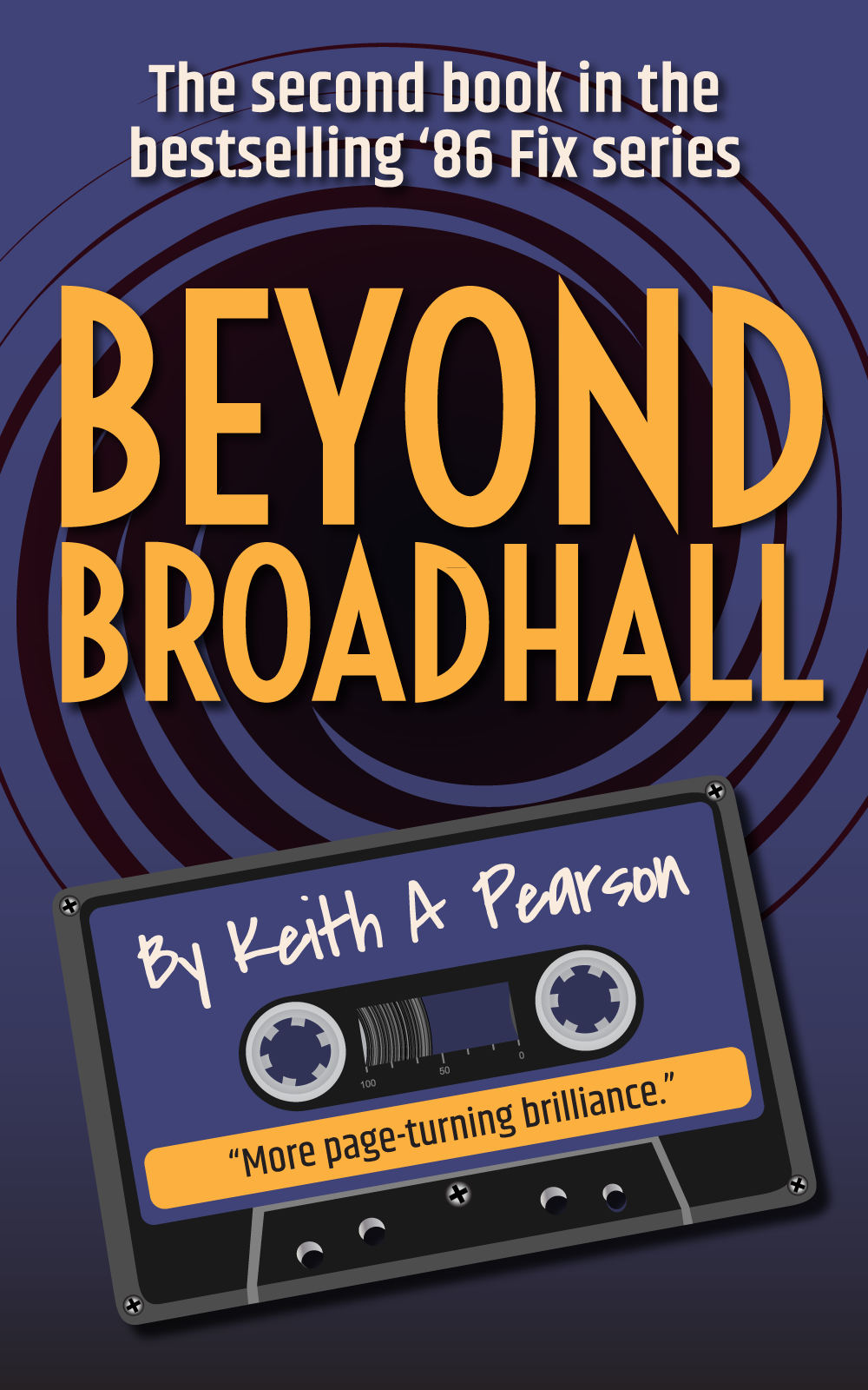 Beyond Broadhall Novel by Keith A Pearson