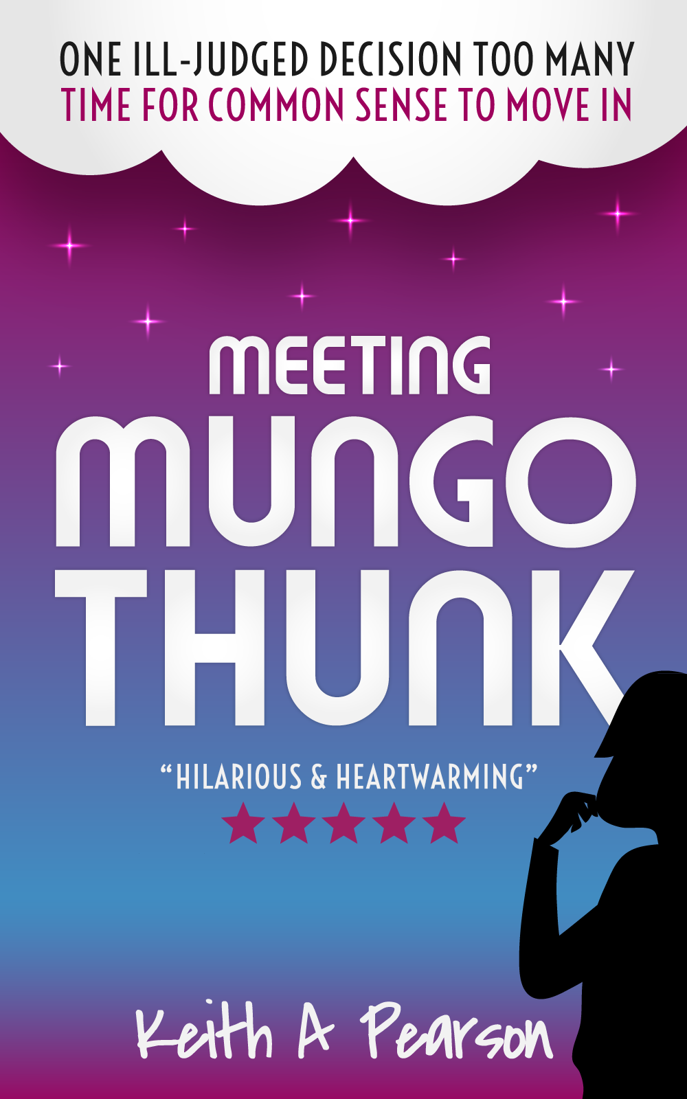 Meeting Mungo Thunk Novel by Keith A Pearson