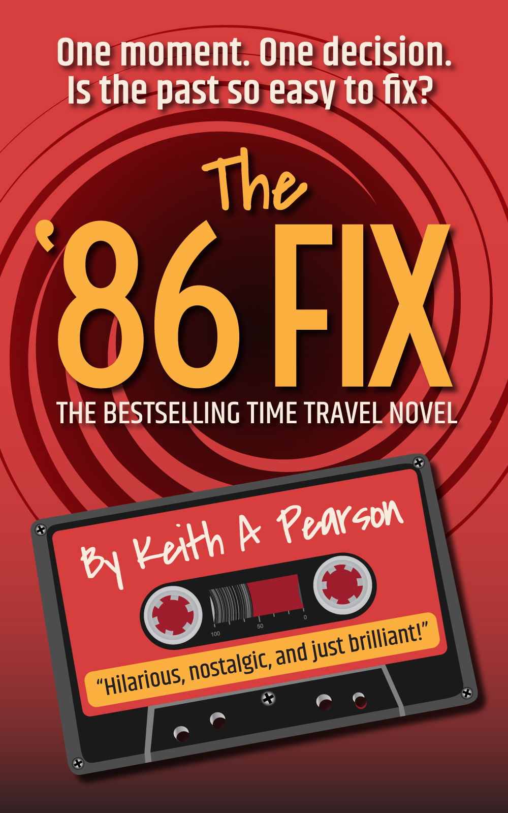 The '86 Fix Novel by Keith A Pearson