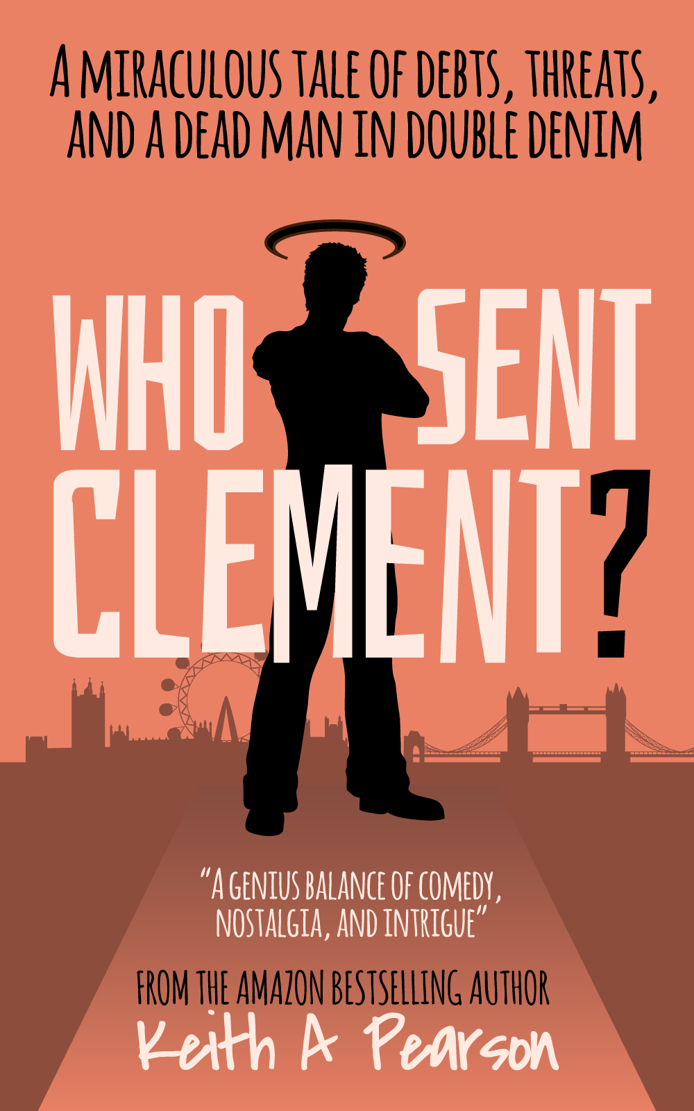 'Who Sent Clement?' Novel | Author Keith A Pearson