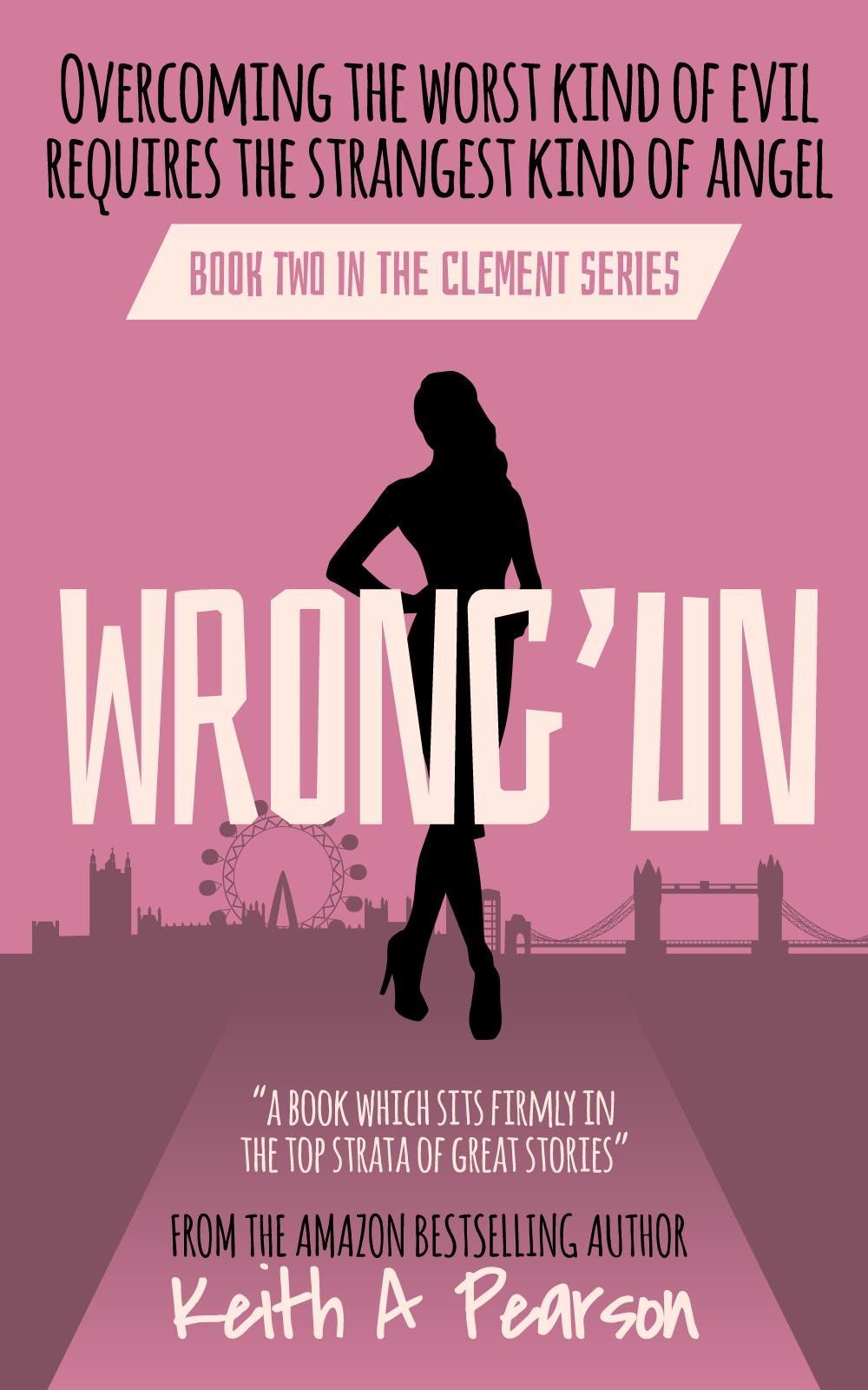 Wrong'un By Keith A Pearson