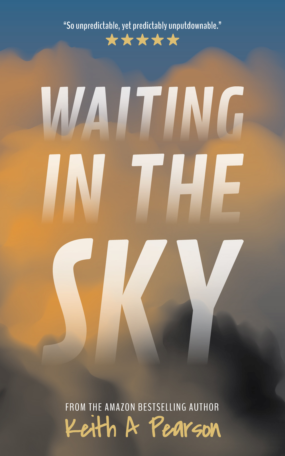 Waiting in The Sky by Keith A Pearson